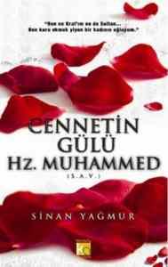 Cennetin Gülü Hz. Muhammed ( S.A.V)