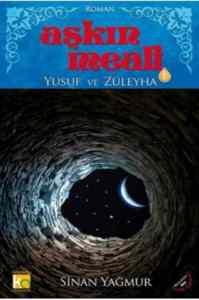 Aşkın Meali 1: Yusuf ile Züleyha