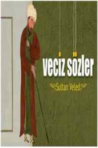 Veciz Sözler-Sultan Veled