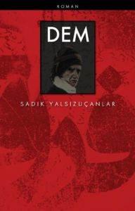 Dem - Bir Risale-i Nur Romanı