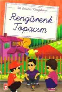 İlk Okuma Kitaplarım:Rengarenk Topacım