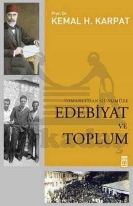 Osmanlıdan Günümüze Edebiyat Ve Toplum