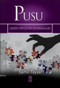 Pusu - Derin Devlet Kurbanları
