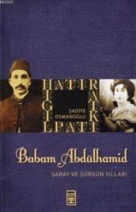 Babam Abdülhamid (Timaş)