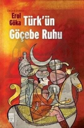 Türkün Göçebe Ruhu