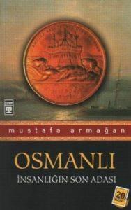 Osmanlı: İnsanlığın Son Adası