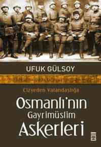 Osmanlı'nın Gayrimüslim Askerleri