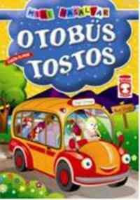 Mini Masallar 16 - Otobüs Tostos