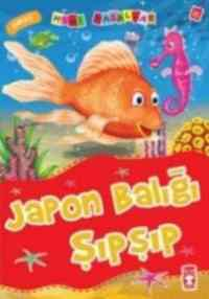 Mini Masallar 21 - Japon Balığı Şıpşıp