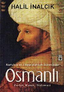 Kuruluş ve İmparatorluk Süresinde Osmanlı