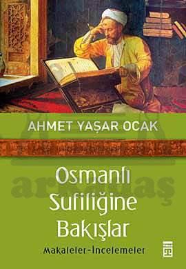 Osmanlı Sufiliğine Bakış