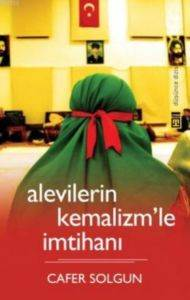 Alevilerin Kemalizmle İmtihanı