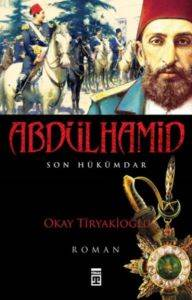 Abdülhamid Son Hükümdar