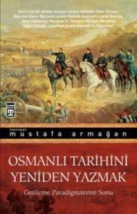 Osmanlı Tarihini Yeniden Yazmak
