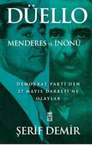 Düello Menderes ve İnönü