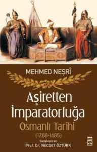 Aşiretten İmparatorluğa Osmanlı Tarihi