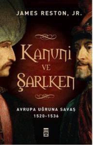 Kanuni ve Şarlken-Avrupa Uğruna Savaş 1520-1536