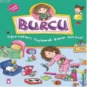Burcu – Oyuncakları Toplamak Kimin Görevi?