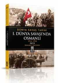 1. Dünya Savaşı'nda Osmanlı