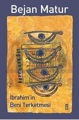 İbrahimin Beni Terk Etmesi