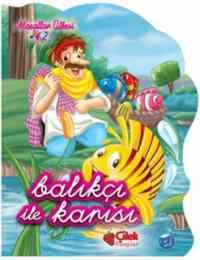 Masallar Ülkesi-2: Balıkçı İle Karısı