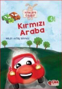 Kırmızı Araba  (Miniklere Öyküler)