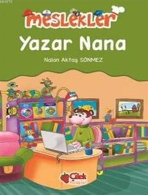 Meslekler - Yazar Nana