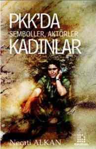 PKK'da Semboller Aktörler Kadınlar
