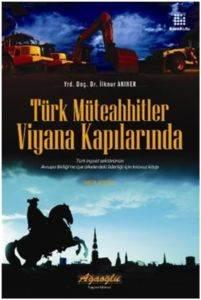Türk Müteahhitler Viyana Kapılarında