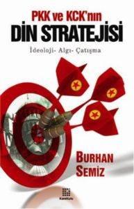 PKK Ve KCK 'nın Din Stratejisi