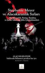 Stephenie Meyer ve Alacakaranlık Sırrı
