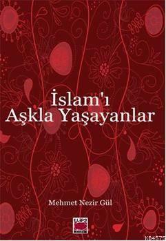 Islam'i Askla Yasayanlar