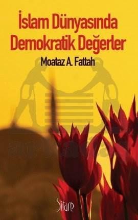 İslam Dünyasında Demokratik Değerler