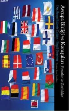 Avrupa Birliği ve Komşuları; Fırsatlar ve Zorluklar
