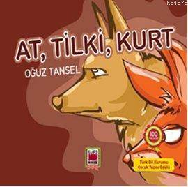 At, Tilki, Kurt