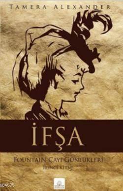 Ifsa; Fountain Çayi Günlükleri 2. Kitap