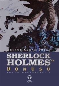 Sherlock Holmes'un Dönüşü; Bütün Maceraları 5