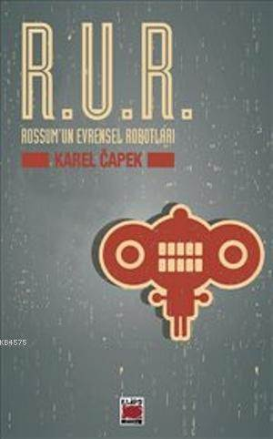 R.U.R. - Rossum'un Evrensel Robotlari