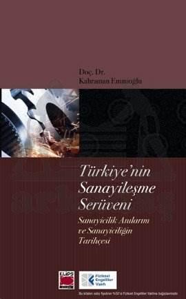 Türkiye'nin Sanayileşme Serüveni