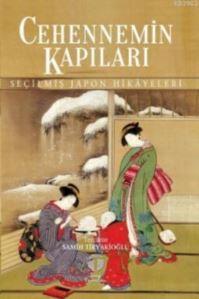 Cehennemin Kapıları; Seçilmiş Japon Hikayeleri