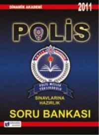 Polis Sınavlarına Hazırlık Soru Bankası 2011