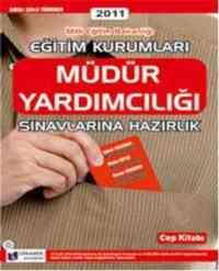 Eğitim Kurumları Müdür Yardımcılığı Cep Kitabı 2011