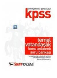 KPSS Genel Yetenek Genel Kültür Temel Vatandaşlık Konu Anlatımlı Soru Bankası