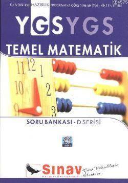 YGS Temel Matematik Soru Bankası; D Serisi