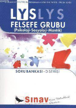 LYS Felsefe Grubu Soru Bankası; D Serisi (Psikoloji-Sosyoloji-Mantık)