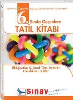 6.Sınıfa Geçenlere Tatil Kitabı (5.Sınıf Tüm Dersler Etkinlikler-Testler)
