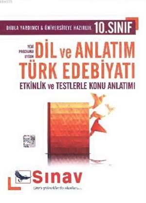10.Sınıf Dil Ve Anlatım-Türk Edebiyatı Konu Anlatımlı