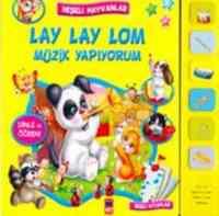 Neşeli Hayvanlar Lay Lay Lom Müzik Yapıyorum
