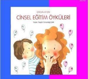 Çocuklar İçin Cinsel Eğitim Öyküleri