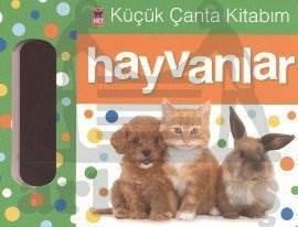 Küçük Çanta Kitabim-Hayvanlar